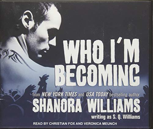 Who I'm Becoming: Williams, S. Q./