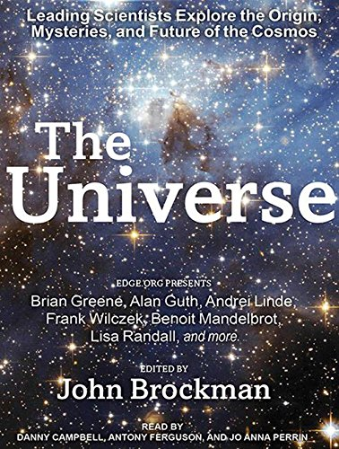 9781494505370: The Universe: Leading Scientists Explore the Origin, Mysteries, and Future of the Cosmos
