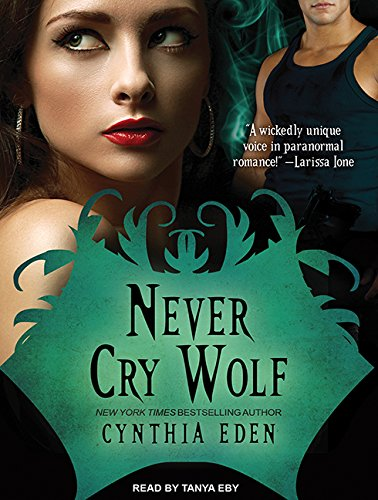 Never Cry Wolf (Compact Disc): Cynthia Eden