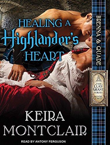 Healing a Highlander's Heart (Compact Disc): Keira Montclair