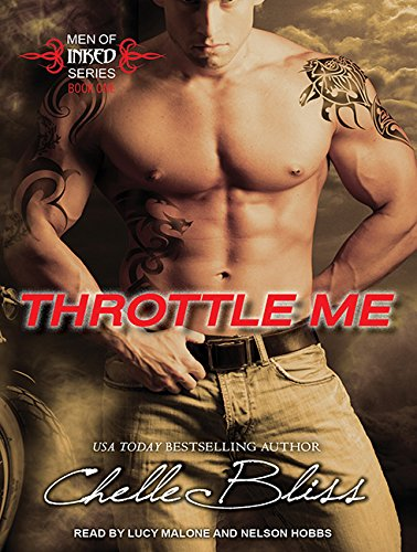 Throttle Me (Compact Disc): Chelle Bliss