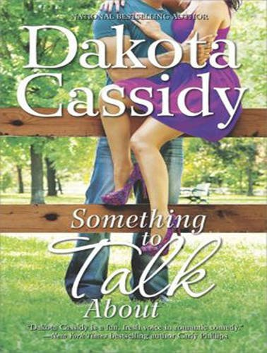 Something to Talk about (Compact Disc): Dakota Cassidy