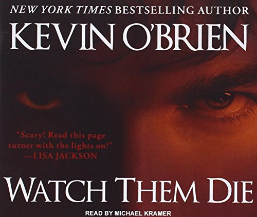 Watch Them Die (Compact Disc): Kevin O'Brien