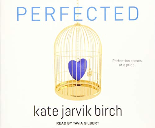 Perfected (Compact Disc): Kate Jarvik Birch