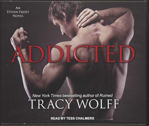 Addicted (Compact Disc): Tracy Wolff