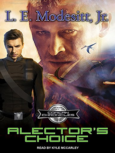 Alector S Choice (Compact Disc): L.E. Jr. Modesitt