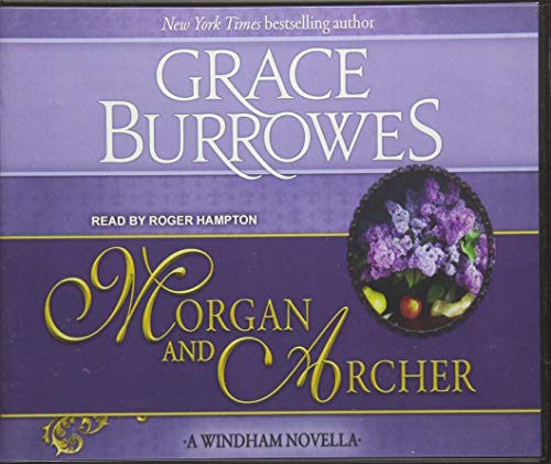 Morgan and Archer: Grace Burrowes