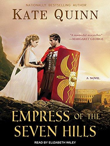 Empress of the Seven Hills (Compact Disc): Kate Quinn