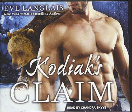 Kodiak's Claim (Compact Disc): Eve Langlais