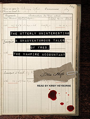 The Utterly Uninteresting and Unadventurous Tales of Fred, the Vampire Accountant (Compact Disc): ...