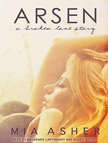 Arsen: A Broken Love Story (Compact Disc): Mia Asher
