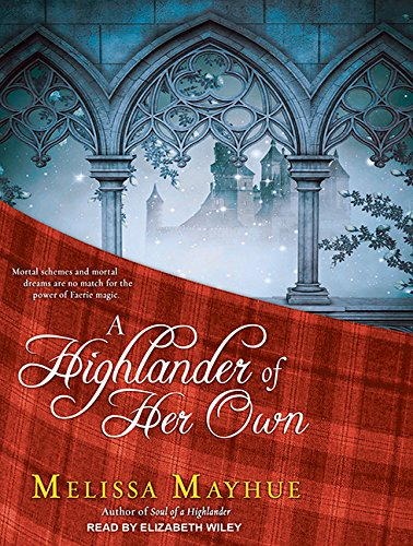 A Highlander of Her Own (Compact Disc): Melissa Mayhue