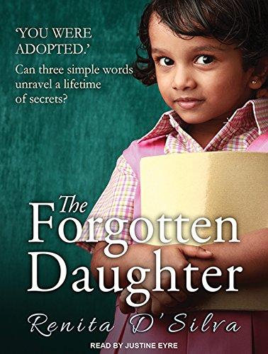 The Forgotten Daughter (Compact Disc): Renita D'Silva