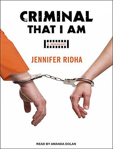 Criminal That I Am: A Memoir (Compact Disc): Jennifer Ridha