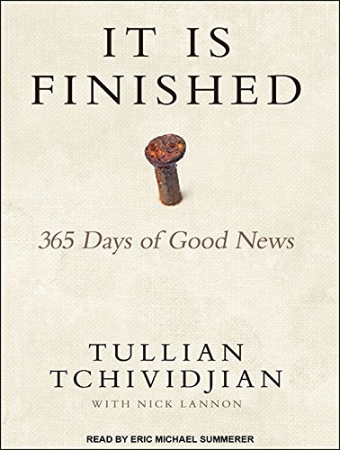 It Is Finished: 365 Days of Good News (Compact Disc): Tullian Tchividjian