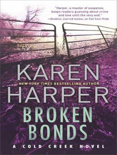 Broken Bonds (Compact Disc): Karen Harper