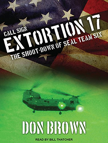 9781494511432: Call Sign Extortion 17: The Shoot-down of Seal Team Six
