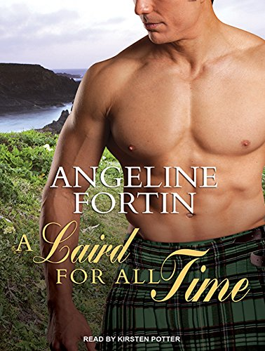 A Laird for All Time: Fortin, Angeline