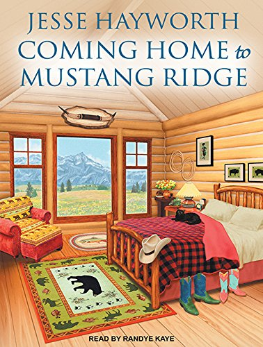 Coming Home to Mustang Ridge (Compact Disc): Jesse Hayworth