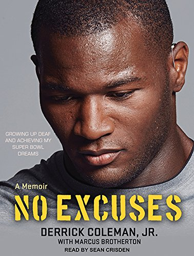No Excuses: Growing Up Deaf and Achieving My Super Bowl Dreams (Compact Disc): Marcus Brotherton