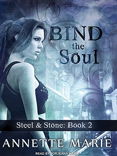 Bind the Soul (Compact Disc): Annette Marie