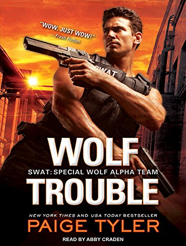 Wolf Trouble (Compact Disc): Paige Tyler