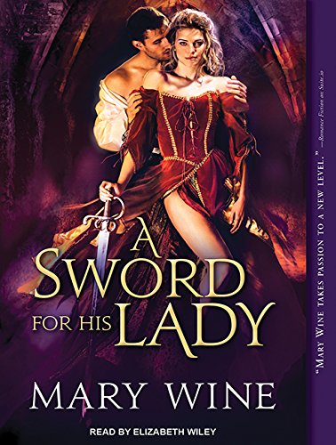 A Sword for His Lady (Compact Disc): Mary Wine