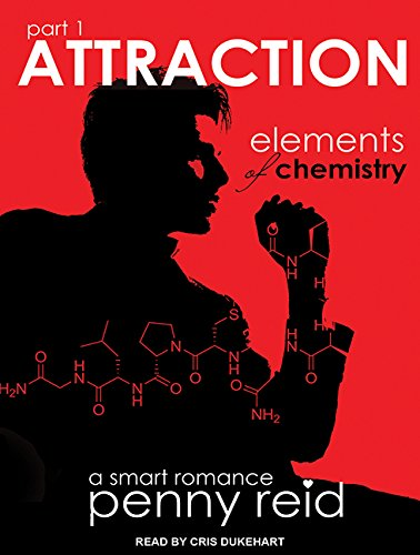 Attraction: Elements of Chemistry (Compact Disc): Penny Reid