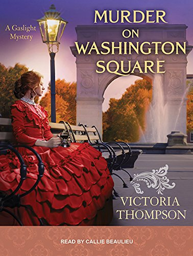 9781494514969: Murder on Washington Square (Gaslight Mystery)