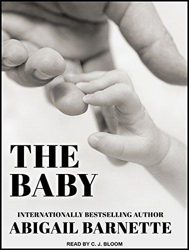 The Baby: Barnette, Abigail/ Bloom, C. J. (Narrator)