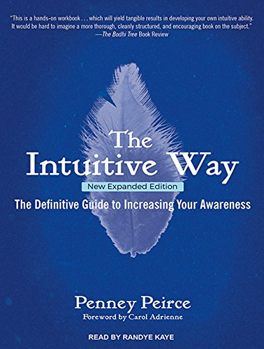 9781494516772: The Intuitive Way: The Definitive Guide to Increasing Your Awareness