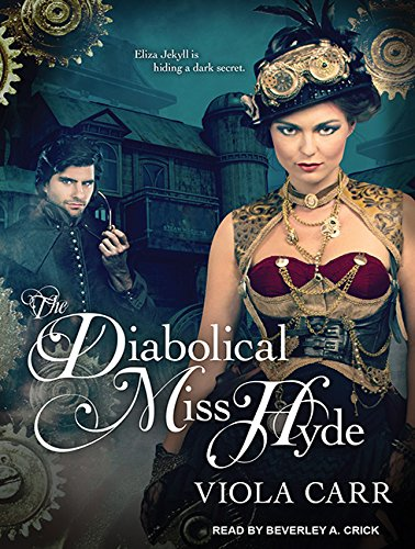 9781494517236: The Diabolical Miss Hyde (Electric Empire)