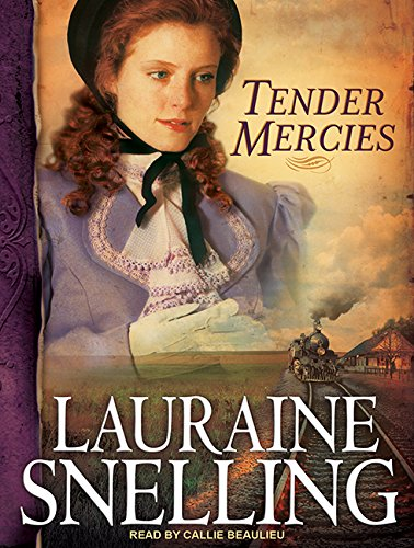 Tender Mercies (Compact Disc): Lauraine Snelling