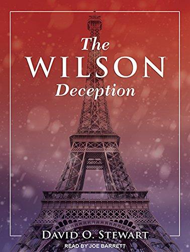 The Wilson Deception (Compact Disc): David O. Stewart