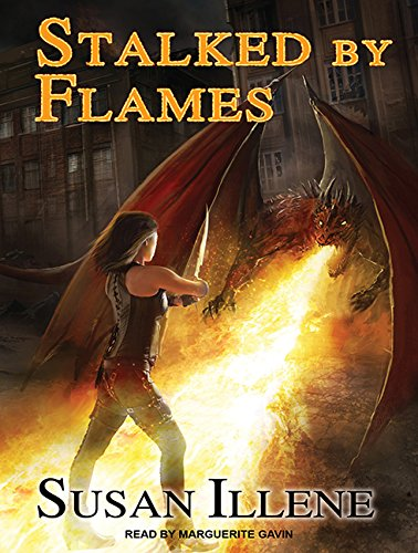 Stalked by Flames (Compact Disc): Susan Illene