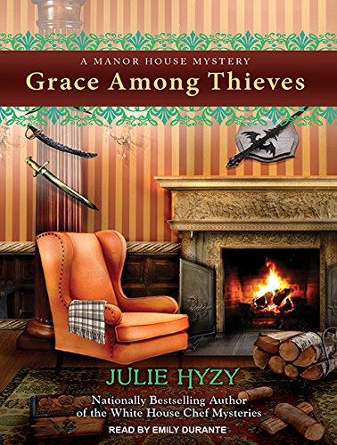 9781494517953: Grace Among Thieves (Manor House Mystery)