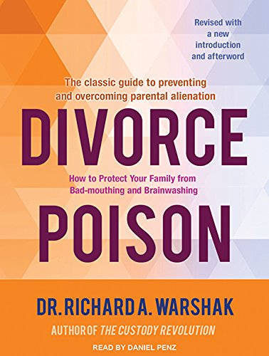 9781494518042: Divorce Poison: How to Protect Your Family from Bad-mouthing and Brainwashing