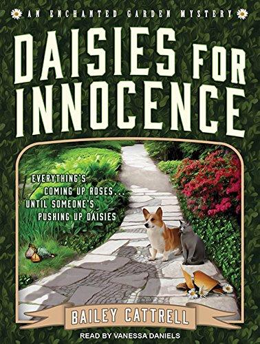 9781494518233: Daisies For Innocence (Enchanted Garden Mystery)