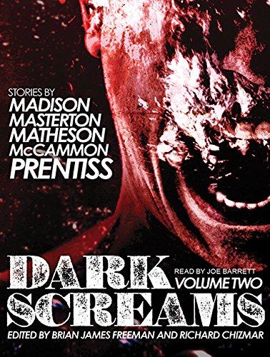 Dark Screams: Volume Two: Brian James Freeman