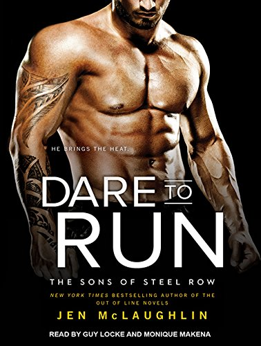 9781494519582: Dare to Run (Sons of Steel Row)