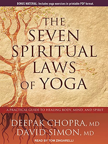 The Seven Spiritual Laws of Yoga: A Practical Guide to Healing Body, Mind, and Spirit (Compact Disc...