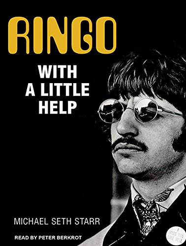 Ringo: With a Little Help (Compact Disc): Michael Seth Starr