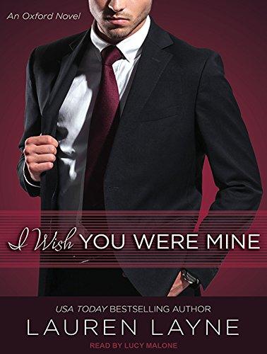 I Wish You Were Mine (Compact Disc): Lauren Layne