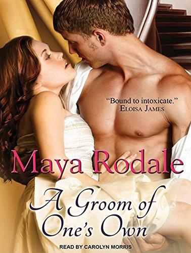 A Groom of One's Own (Compact Disc): Maya Rodale