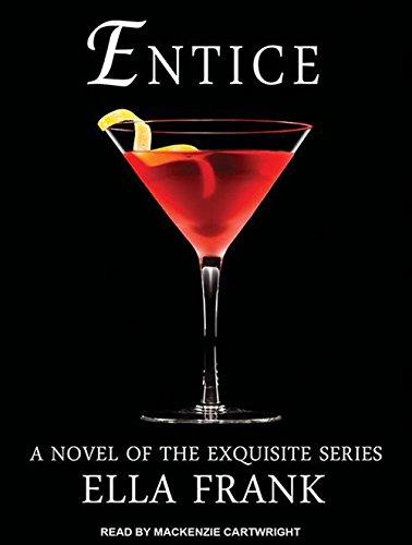 Entice (Library Edition): Ella Frank