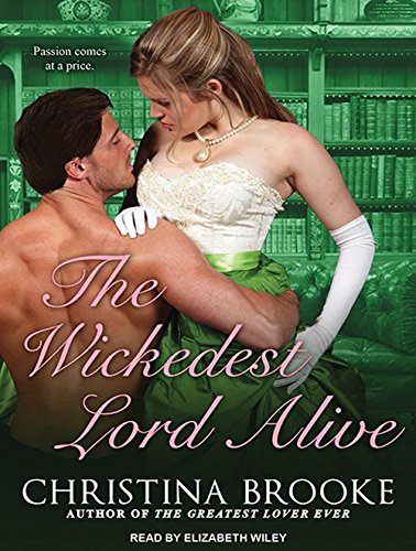 The Wickedest Lord Alive (Library Edition): Christina Brooke