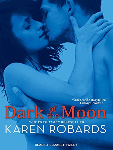 Dark of the Moon (Library Edition): Karen Robards