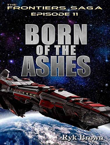 Born of the Ashes (Library Edition): Ryk Brown