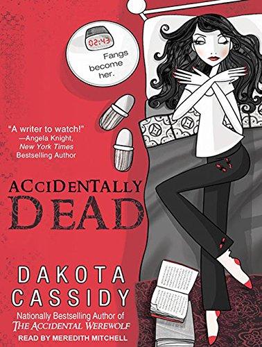 Accidentally Dead (Library Edition): Dakota Cassidy