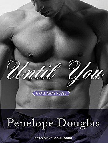 Until You (Library Edition): Penelope Douglas